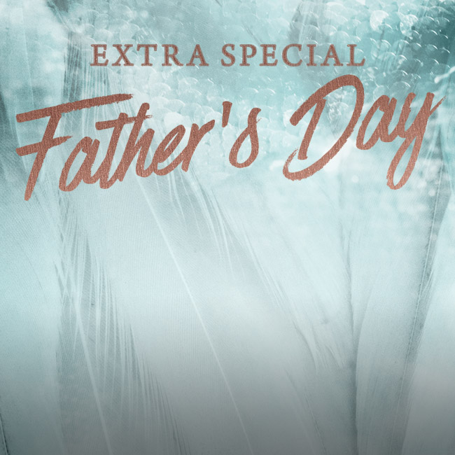 Father's Day 2019 at The Encore