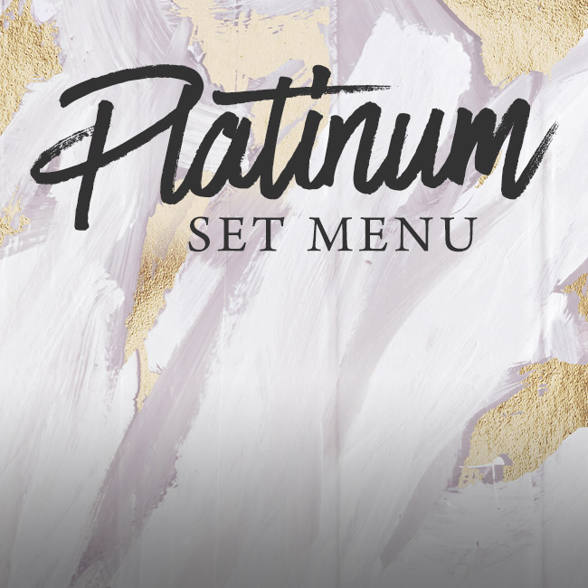 Platinum set menu at The Encore